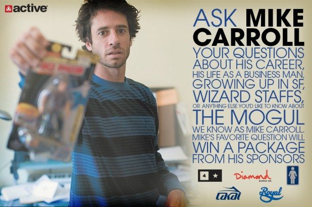 Ask Mike Carroll