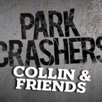 Collin & Friends Park Crashers
